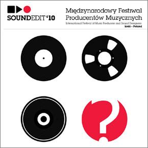 SOUNDEDIT'10 - Międzynarodowy Festiwal Producentów Muzycznych w Łodzi