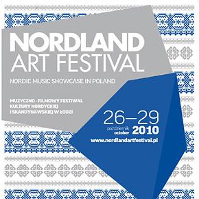 Nordland Art Festival 2010 w Łodzi