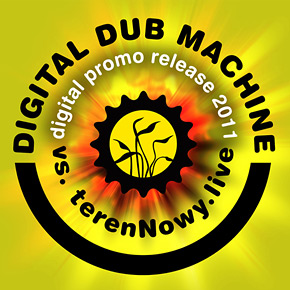 Digital Dub Machine vs. terenNowy.live