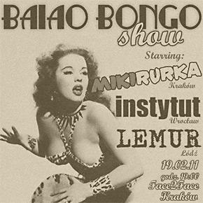Baiao Bongo czyli Mikirurka, Instytut i Lemur w Krakowie