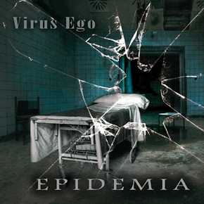 Virus Ego - Epidemia