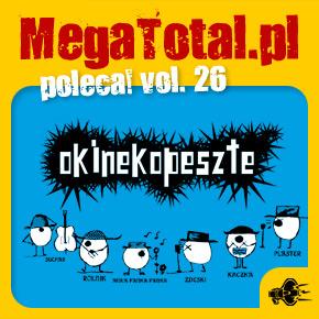 Załoga MegaTotal.pl poleca vol.26
