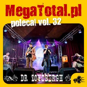 Załoga MegaTotal.pl poleca vol.32
