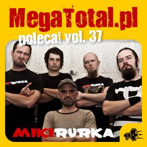 Załoga MegaTotal.pl poleca vol.37