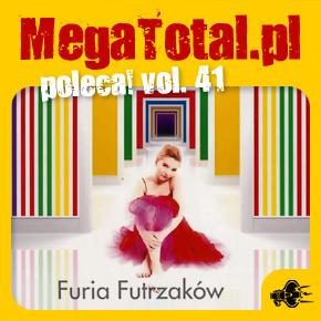 Załoga MegaTotal.pl poleca vol.41