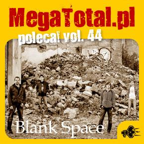Załoga MegaTotal.pl poleca vol.44