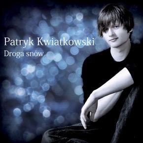 Patryk Kwiatkowski - Droga snów
