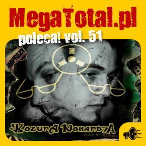 Załoga MegaTotal.pl poleca vol.51