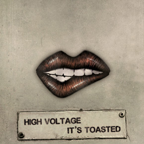 High Voltage - It's Toasted