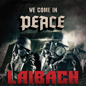We come in Peace - Laibach w Łodzi