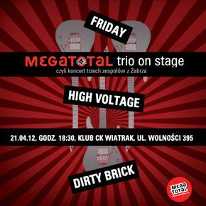 MegaTotal Trio on Stage