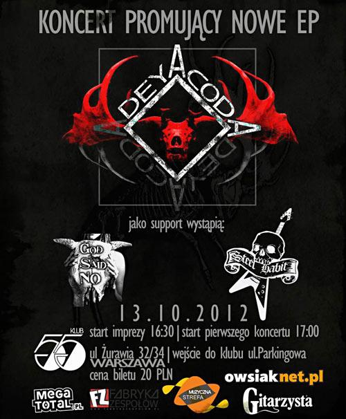 Przyjdź na koncert Deyacody promujący ich EPkę.