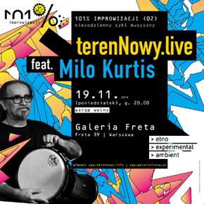 101% Improwizacji czyli terenNowy.live plus Milo Kurtis na żywo