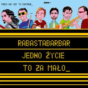 Rabastabarbar - premiera singla Gdzieś w nas