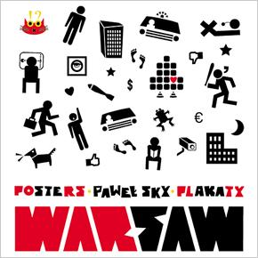 WARsaw - wystawa plakatów Pawła Sky'a