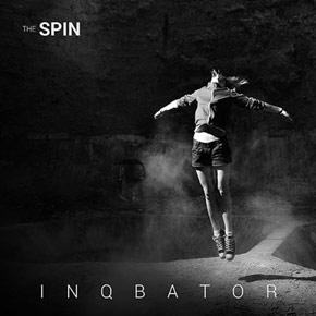 Inqbator - The Spin EP
