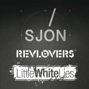 Sjón, Revlovers i Little White Lies na żywca