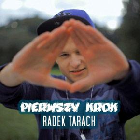 Radek Tarach - Pierwszy krok. Konkurs!