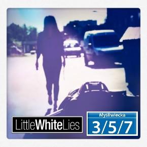 Little White Lies z nowym utworem w Trójce!
