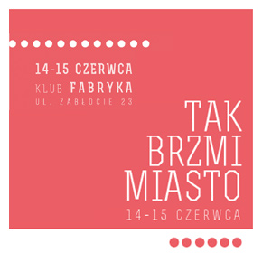 Tak brzmi miasto (Kraków)