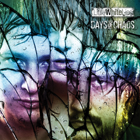 Little White Lies - Days Of Chaos