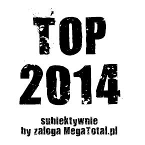 Najważniejsze płyty 2014 według załogi MegaTotal.pl