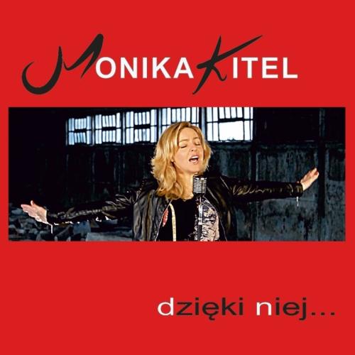 Monika Kitel - Dzięki niej
