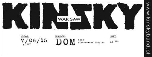 Kinsky. Łódź. DOM. 7.06.