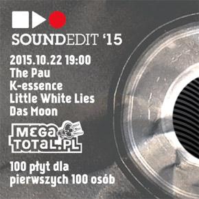 Soundedit 2015: pierwszego dnia płyty w prezencie!