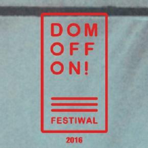 Artyści DOMOFFON Festival 2016: